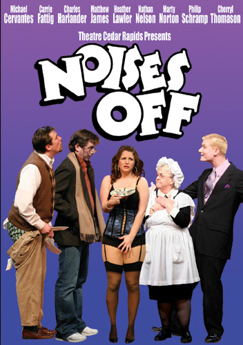 Theatre Cedar Rapids Noises Off